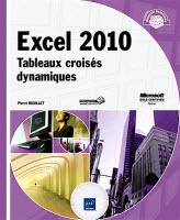 Excel 2010 Tableaux croisés dynamiques