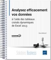 ENI Excel 2013 Analyser efficacement vos données à l'aide de tableaux croisés dynamiques