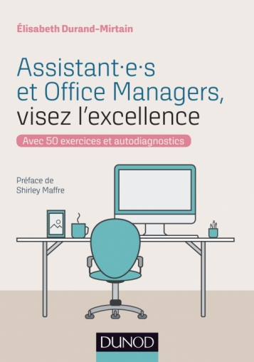 Assistant-e-s et office managers visez l excellence EDM